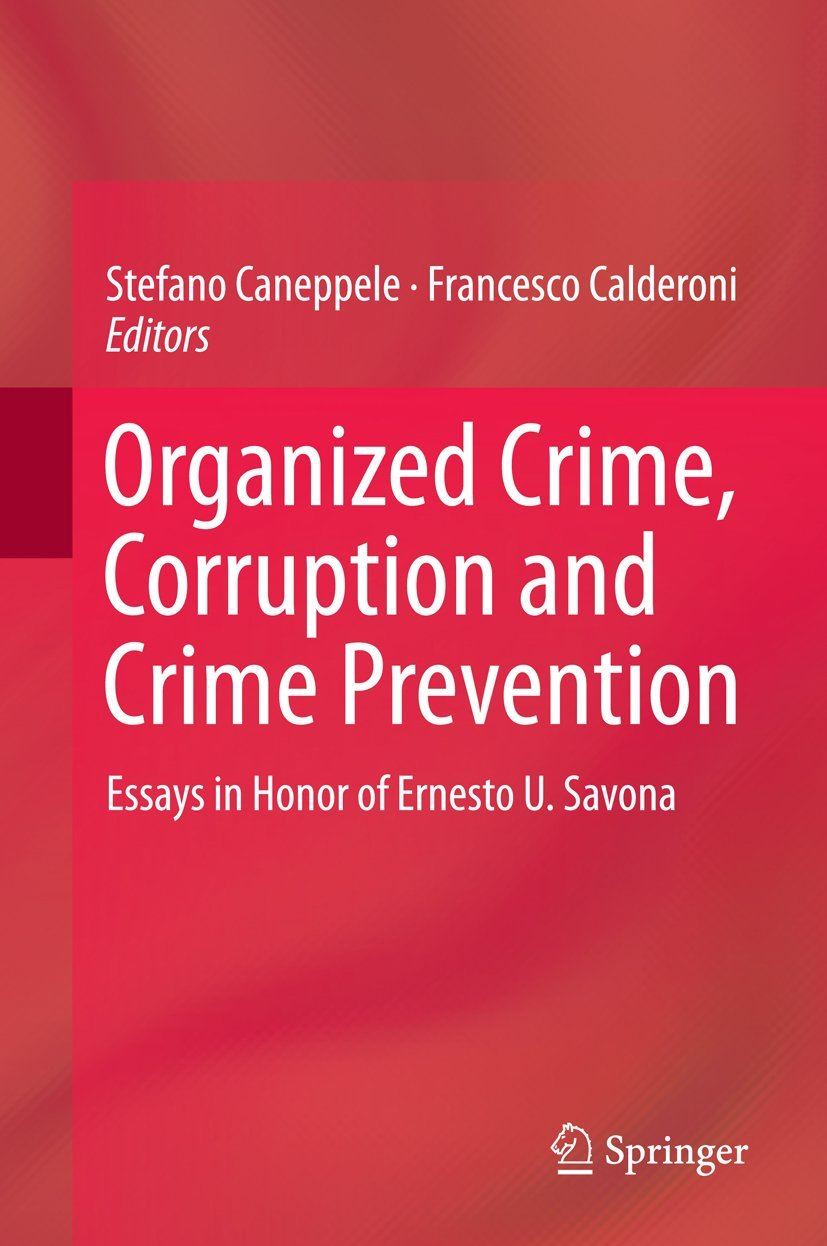 social organized crime perspective paper 2 essay Social institution applies to organized crime in numerous ways according to warren (1973), criminal organizations develop in geographical locations that display a portion of individuals residing within the jurisdiction desire a product criminal organization is offering.